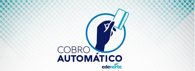 CONOCE LA NUEVA MODALIDAD DE PAGO: COBRO AUTOMÁTICO