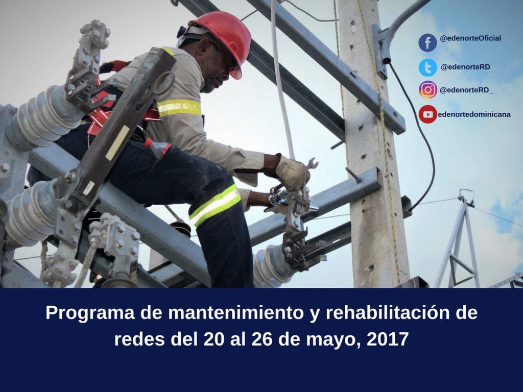 Programa de mantenimiento y rehabilitación de redes del 20 al 26 de mayo, 2017