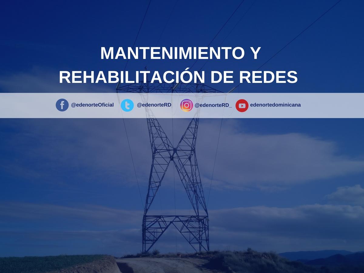 MANTENIMIENTO Y REHABILITACIÓN DE REDES DEL 8 AL 14 JULIO, 2017