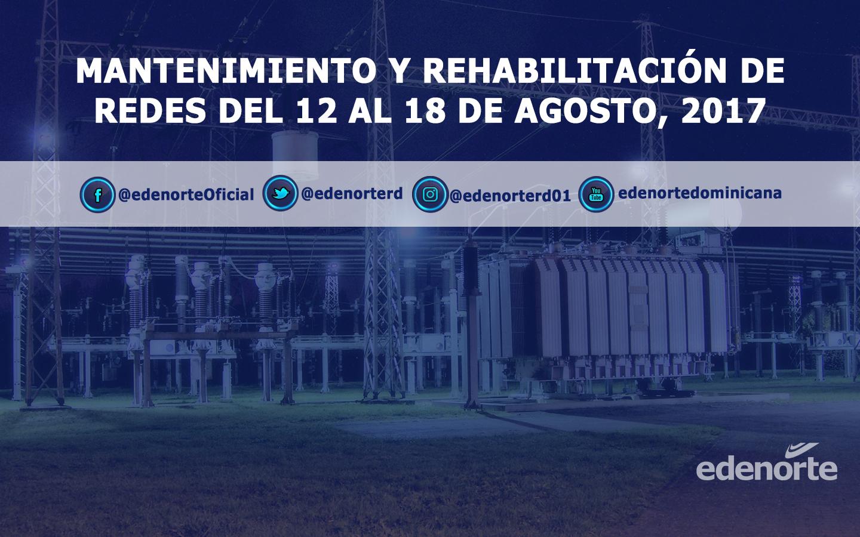 Programa de mantenimiento y rehabilitación de redes del 12 al 18 de agosto, 2017