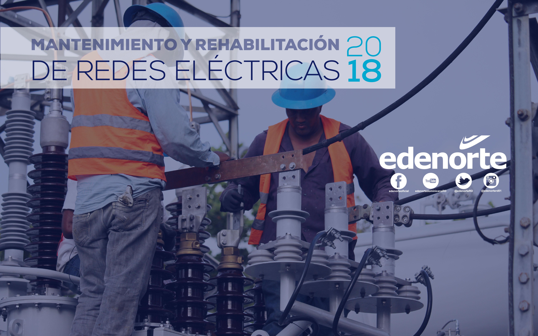 MANTENIMIENTO Y REHABILITACIÓN DE REDES DEL 10 AL 16 DE MARZO, 2018