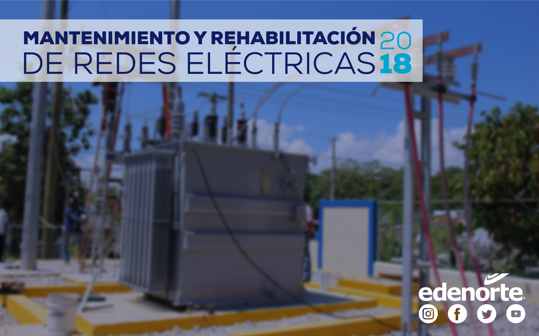 Mantenimiento y Rehabilitación de Redes del 23 al 29 de Junio, 2018
