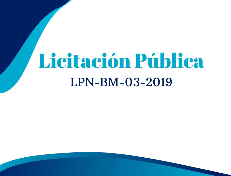 Licitación Pública LPN-BM-03-2019 Adquisición de Bombillas Led