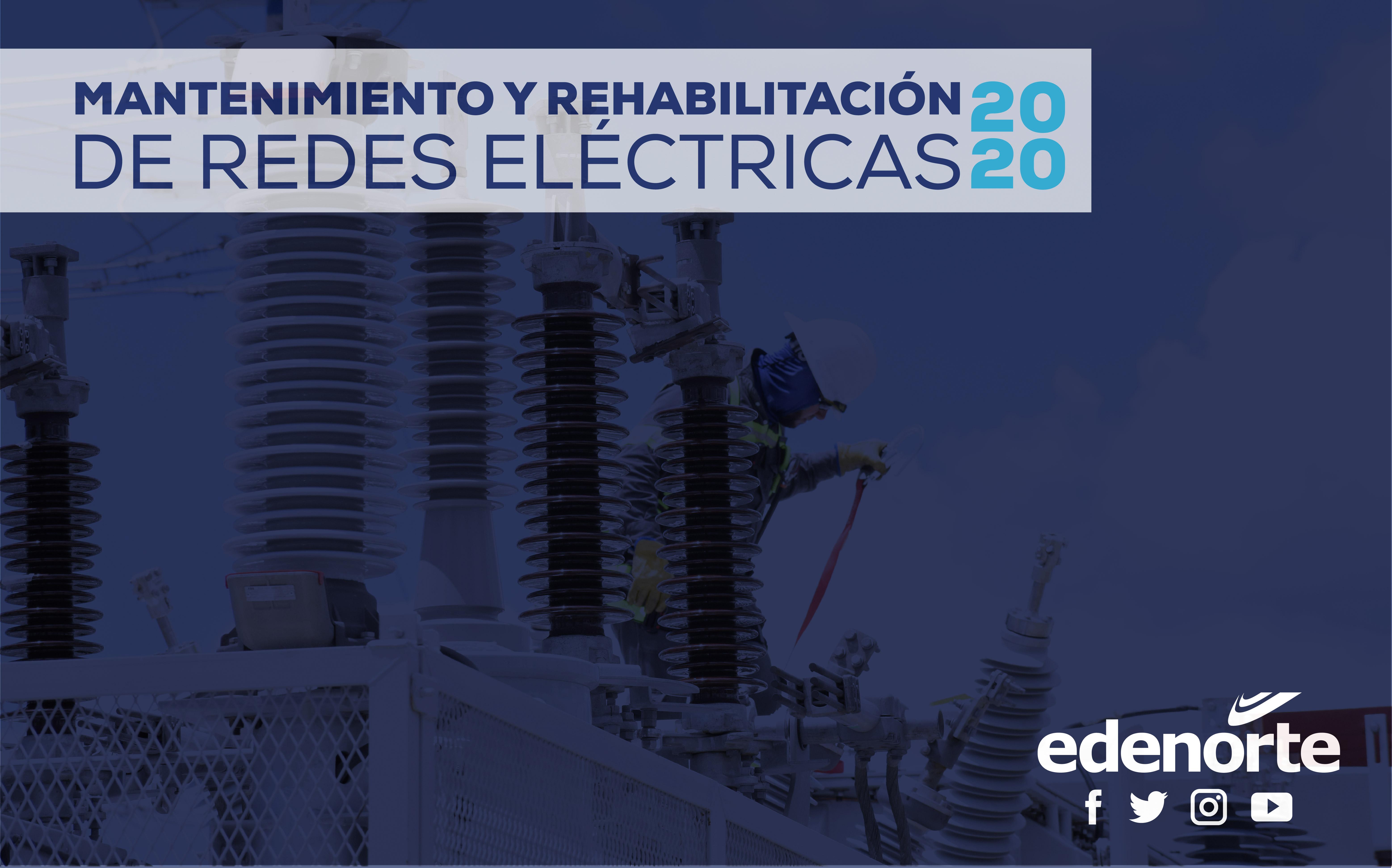 Programa de Mantenimiento de redes eléctrica de EDENORTE,