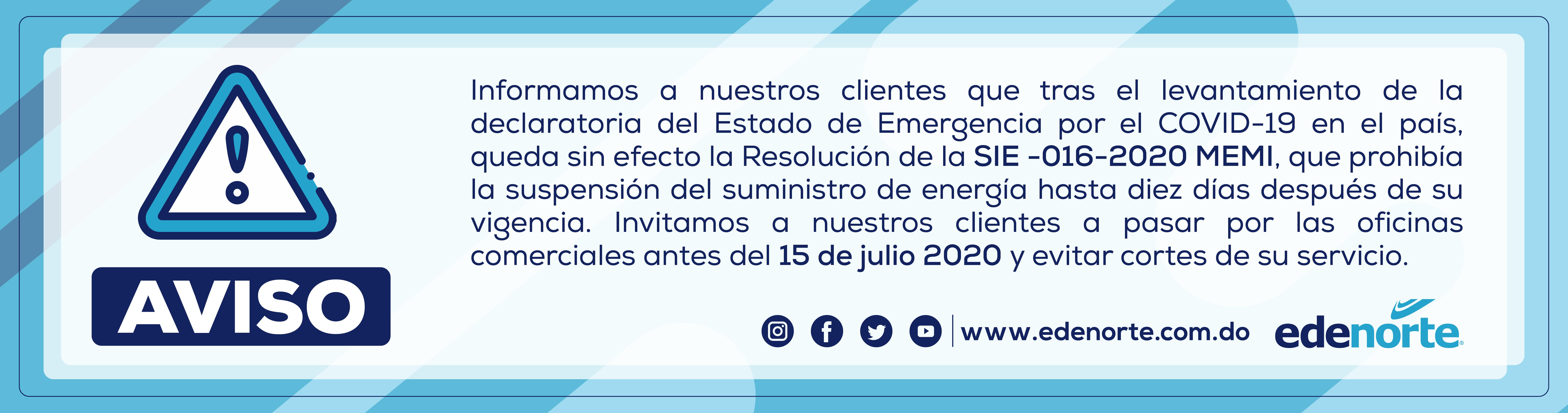 D:\OneDrive - Edenorte Dominicana, S.A\WEB\2020\07 - Julio\Aviso - Sin efecto Resolución SIE-016-2020 MEMI