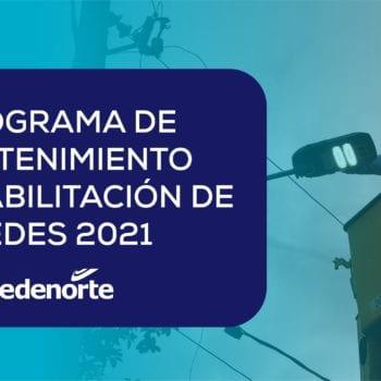 Programa de mantenimiento de redes Edenorte, del 16 al 22 de octubre 2021