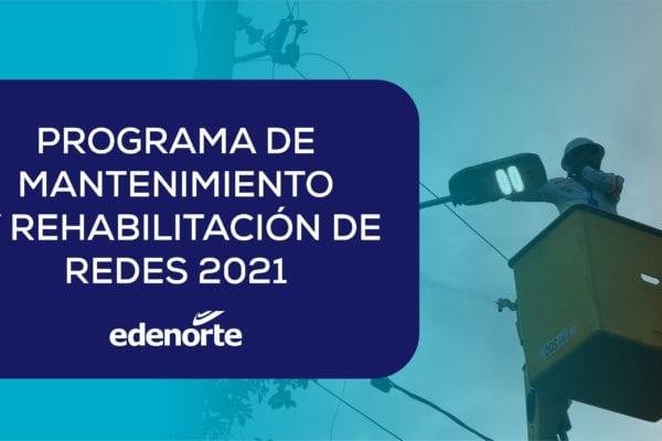 Programa de mantenimiento de redes Edenorte, del 10 al 16 de julio 2021